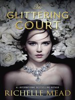 The Glittering Court Series, Book 1